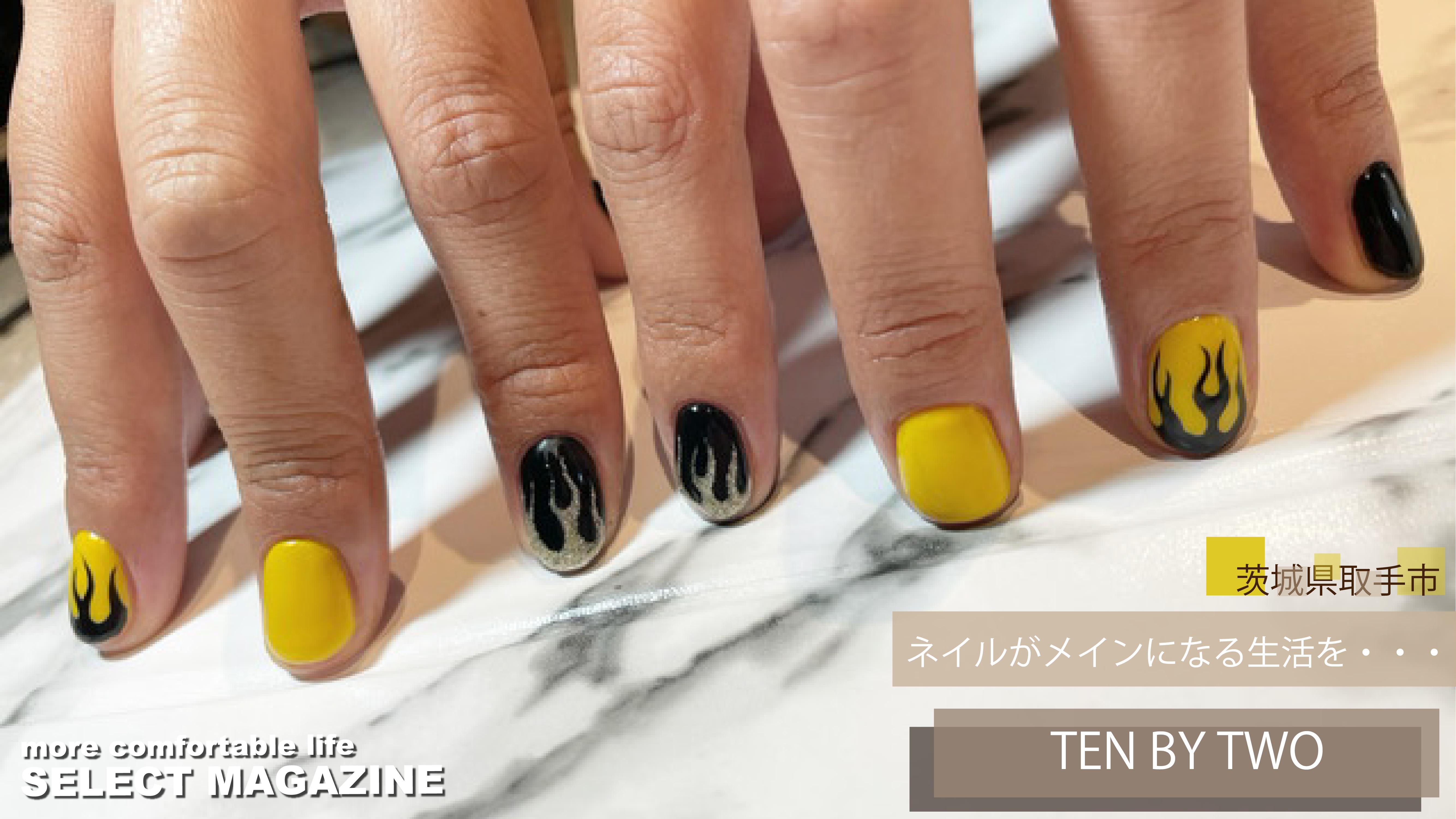 【ネイルがメインになる生活を・・・】TEN BY TWO|茨城・取手